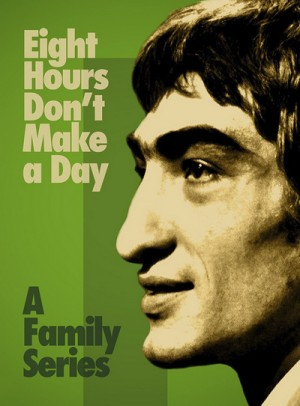 Eight Hours Don't Make a Day 1972