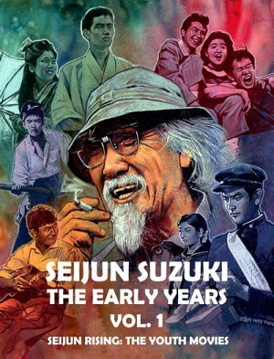 Seijun Suzuki: The Early Years, Vol. 1 - Seijun Rising: The Youth Movies