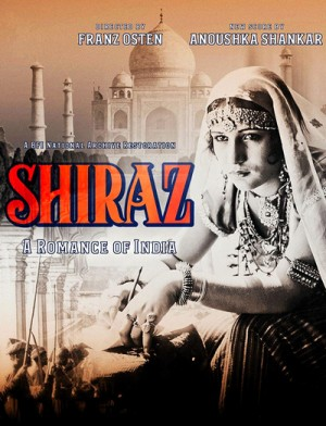 Shiraz A Romance of India 1928
