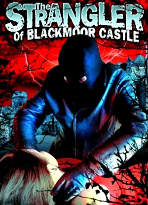 The Strangler of Blackmoor Castle 1963