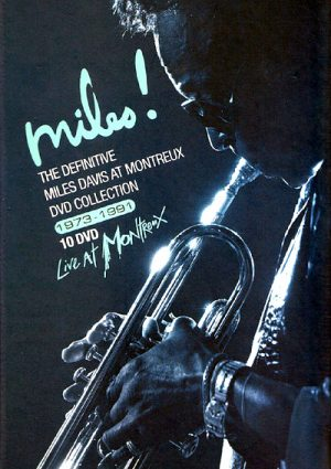 The Definitive Miles Davis at Montreux Collection