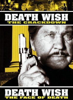 Death Wish 4 & 5