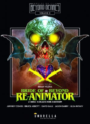 Bride of & Beyond Re-Animator