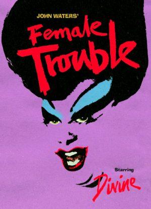 Female Trouble 1974