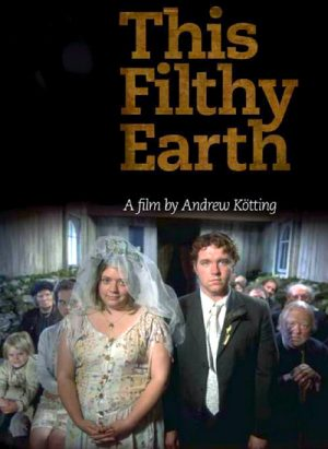 This Filthy Earth 2001