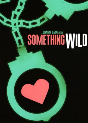 Something Wild 1986