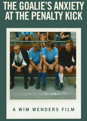 The Goalie's Anxiety at the Penalty Kick 1972
