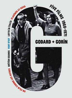 Jean-Luc Godard + Jean-Pierre Gorin Five Films