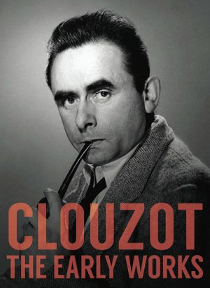 Clouzot The Early Works