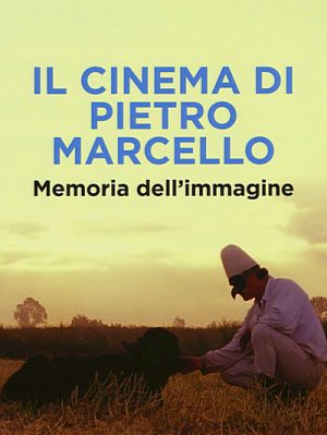 Il cinema di Pietro Marcello