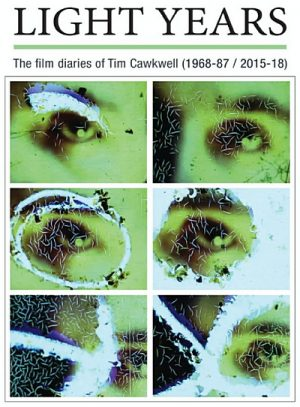 Light Years The Film Diaries of Tim Cawkwell