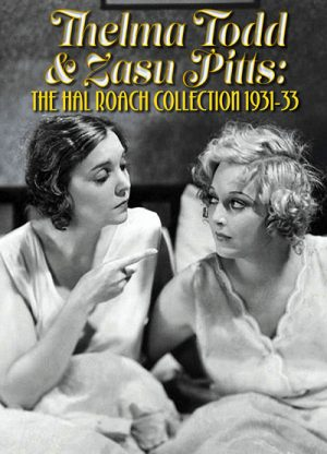 Thelma Todd & Zasu Pitts