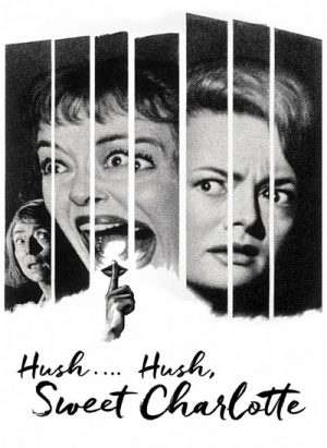 Hush...Hush, Sweet Charlotte 1964