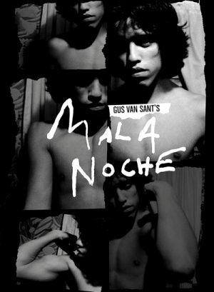 Mala Noche 1986