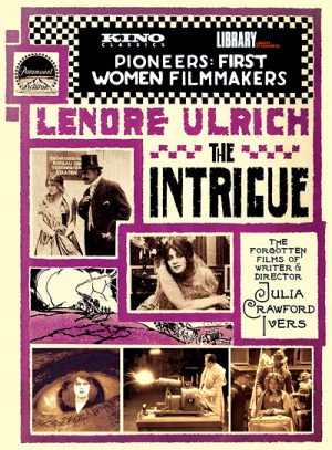 The Intrigue - The Films of Julia Crawford Ivers