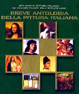 Breve Antologia Della Pittura Italiana 2006