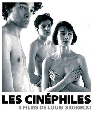 Les Cinéphiles - 3 films de Louis Skorecki
