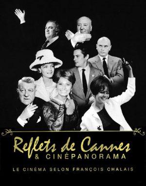 Reflets de Cannes & Cinépanorama