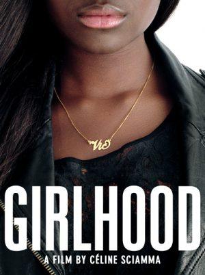 Girlhood 2014