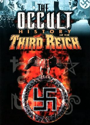 The Occult History of the Third Reich 1992