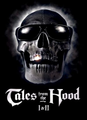 Tales from the Hood