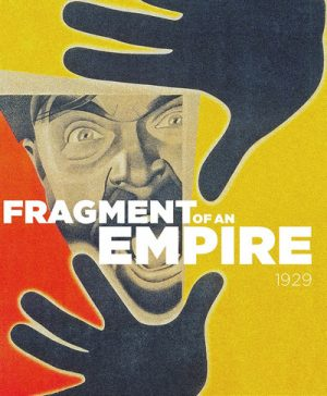 Fragment of an Empire 1929
