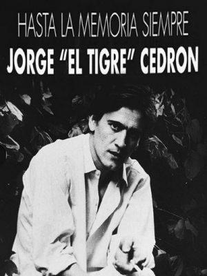 Hasta la memoria siempre, Jorge Cedron