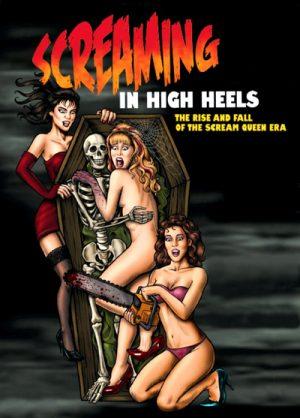 Screaming in High Heels 2011