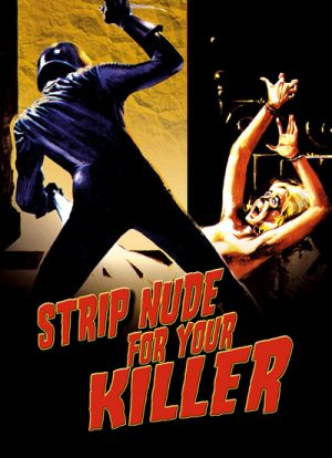 Strip Nude for Your Killer 1975