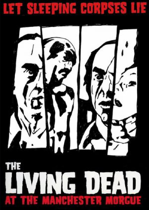 The Living Dead at the Manchester Morgue 1974