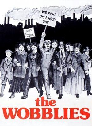The Wobblies 1979